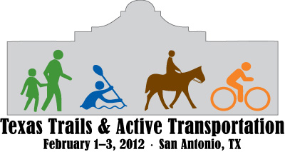 Texas Trails and Transportation Conference Coming Soon!  Feb. 1-3, 2012 in San Antonio