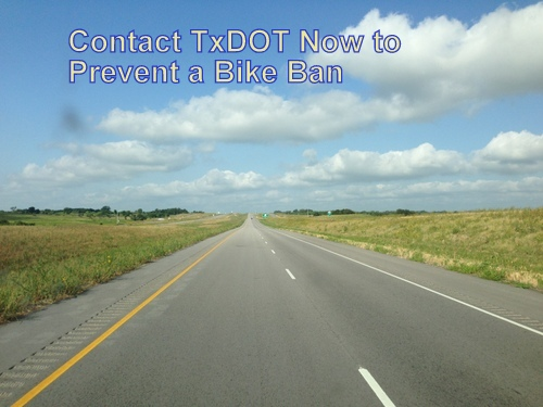 Action Alert: Contact TxDOT to Prevent a Bike Ban
