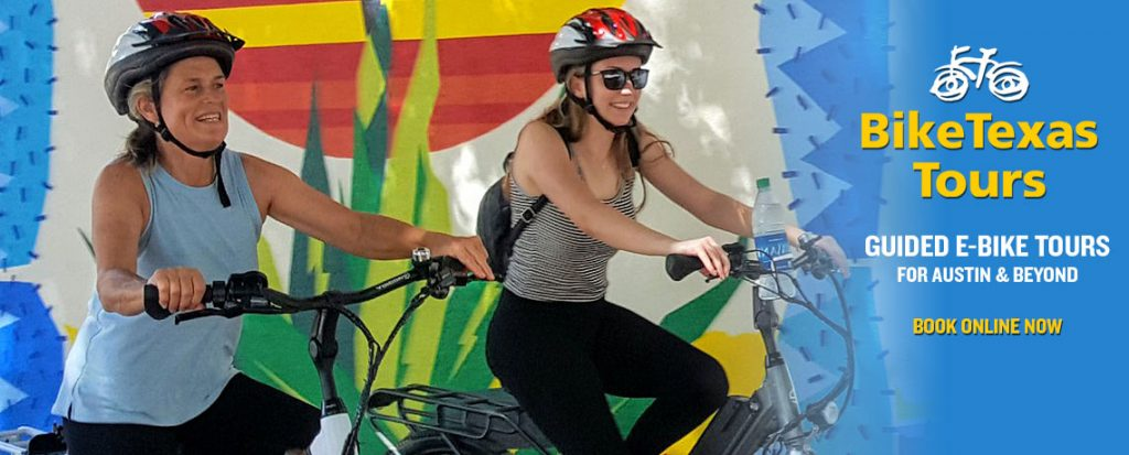 BikeTexas Tours: Guided e-Bike Tours for Austin and Beyond!