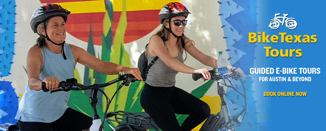 Introducing BikeTexas Tours: Guided e-Bike Tours for Austin and Beyond!