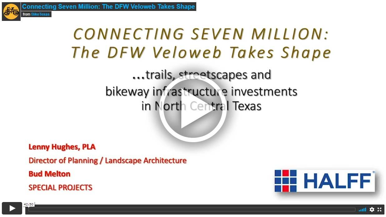 Video - Connecting Seven Million: The DFW Veloweb Takes Shape