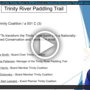 Designating 130 miles of the Trinity River in DFW Area as a National Recreation Trail with plans to extend to the Gulf