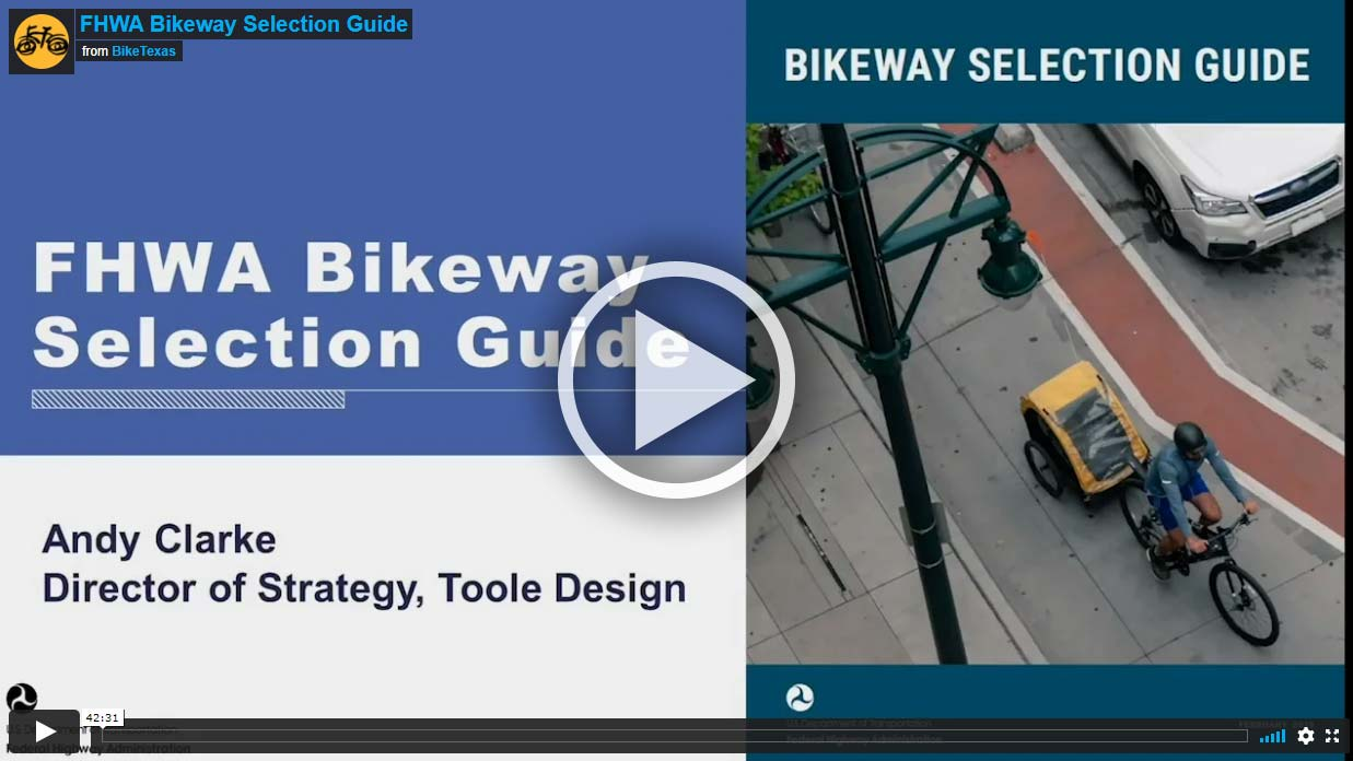 Video - FHWA Bikeway Selection Guide