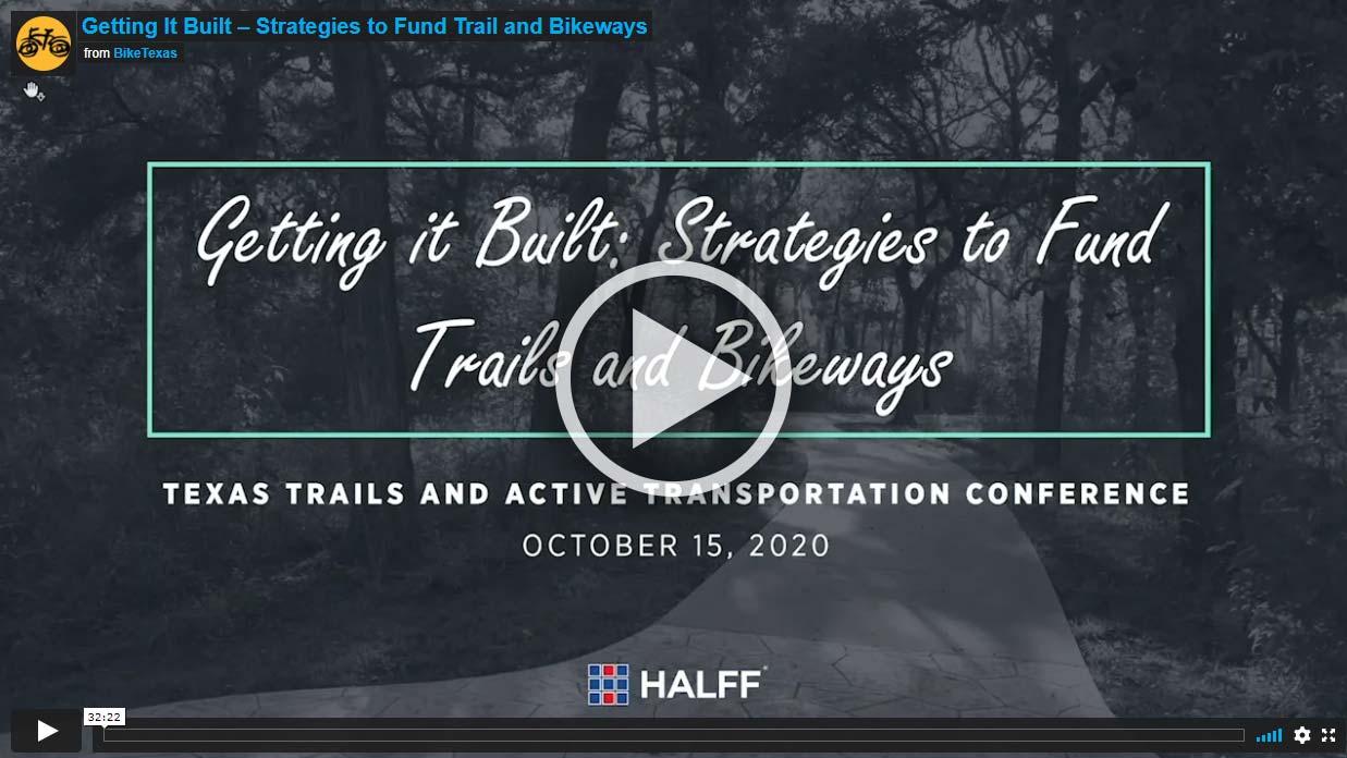 Video - Getting It Built – Strategies to Fund Trail and Bikeways