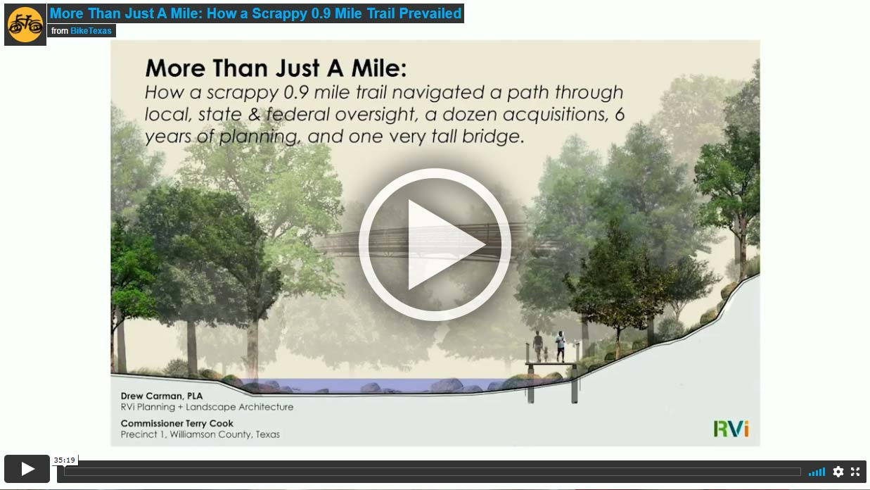 Video - More Than Just A Mile: How a scrappy 0.9 mile trail navigated a path through local, state & federal oversight, a dozen acquisitions, 6 years of planning and one very tall bridge.