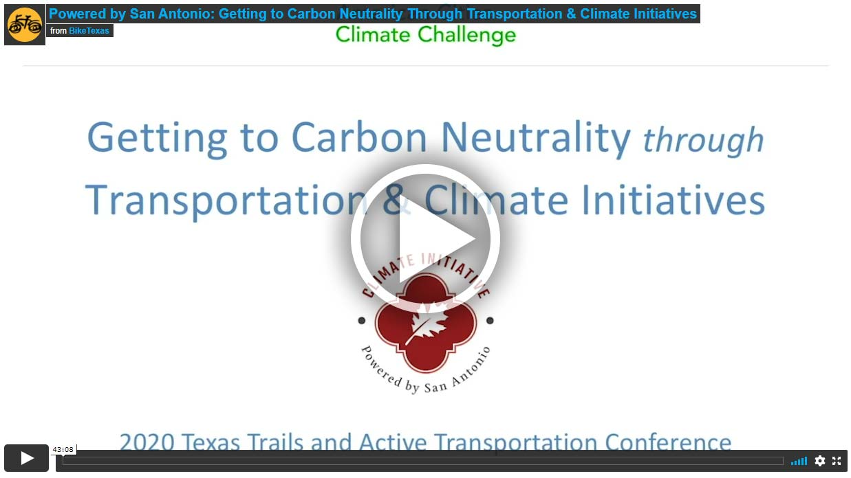 Video - Powered by San Antonio: Getting to Carbon Neutrality Through Transportation & Climate Initiatives