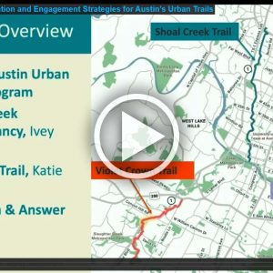 Programming, Education and Engagement Strategies for Austin's Urban Trails