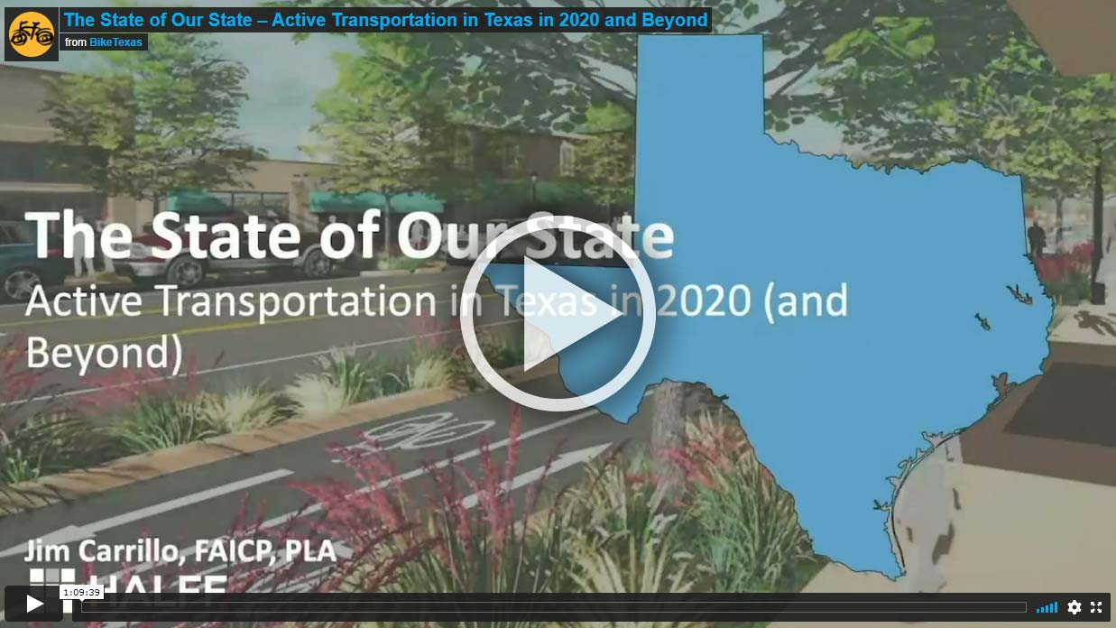 Video - The State of Our State – Active Transportation in Texas in 2020