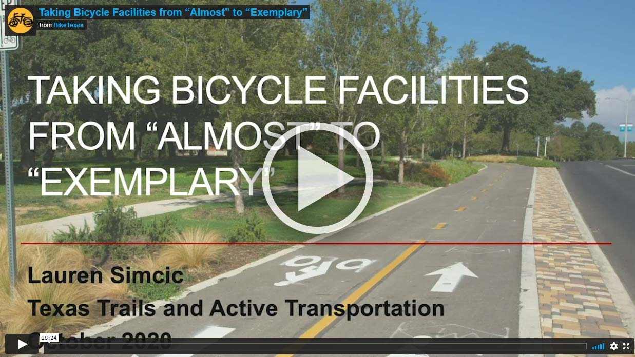 """Video - Taking Bicycle Facilities from """"Almost"""" to """"Exemplary"""""""