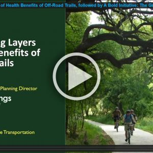 The Amazing Layers of Health Benefits of Off-Road Trails, followed by A Bold Initiative: The Great Springs Project