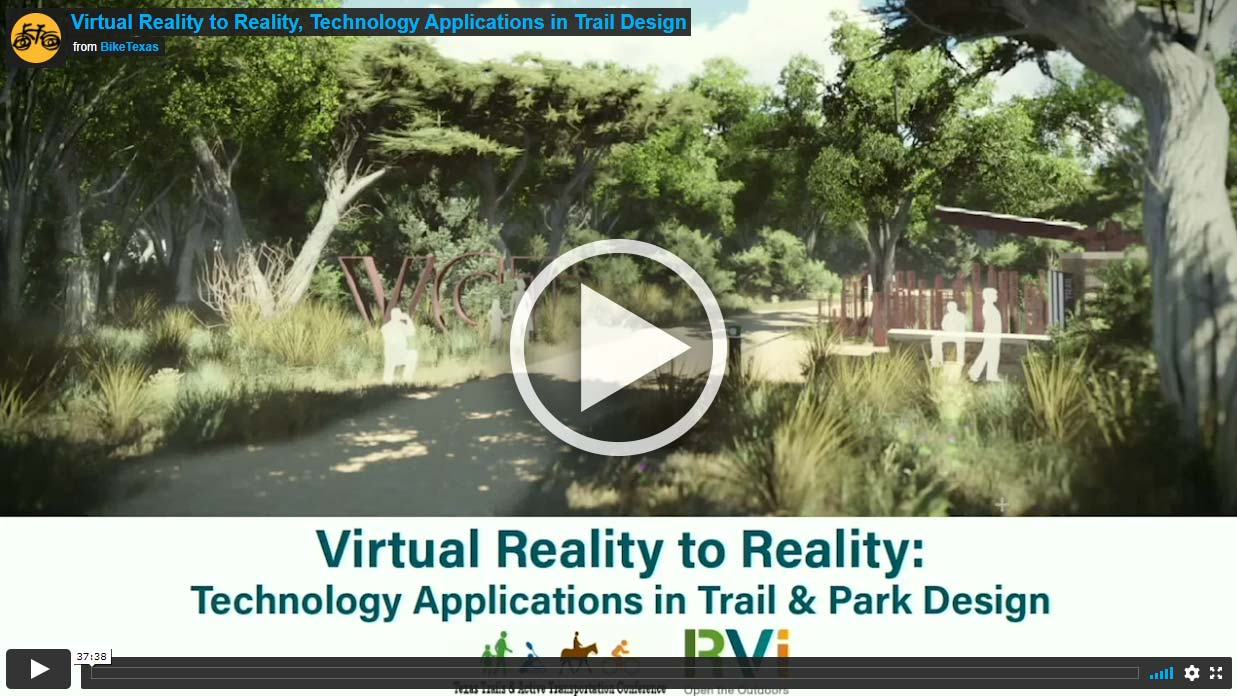 Video - Virtual Reality to Reality, Technology Applications in Trail Design