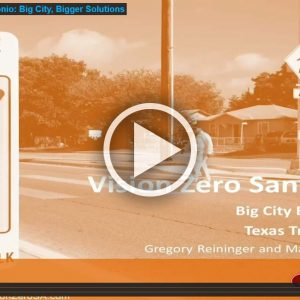 Vision Zero San Antonio: Big City, Bigger Solutions