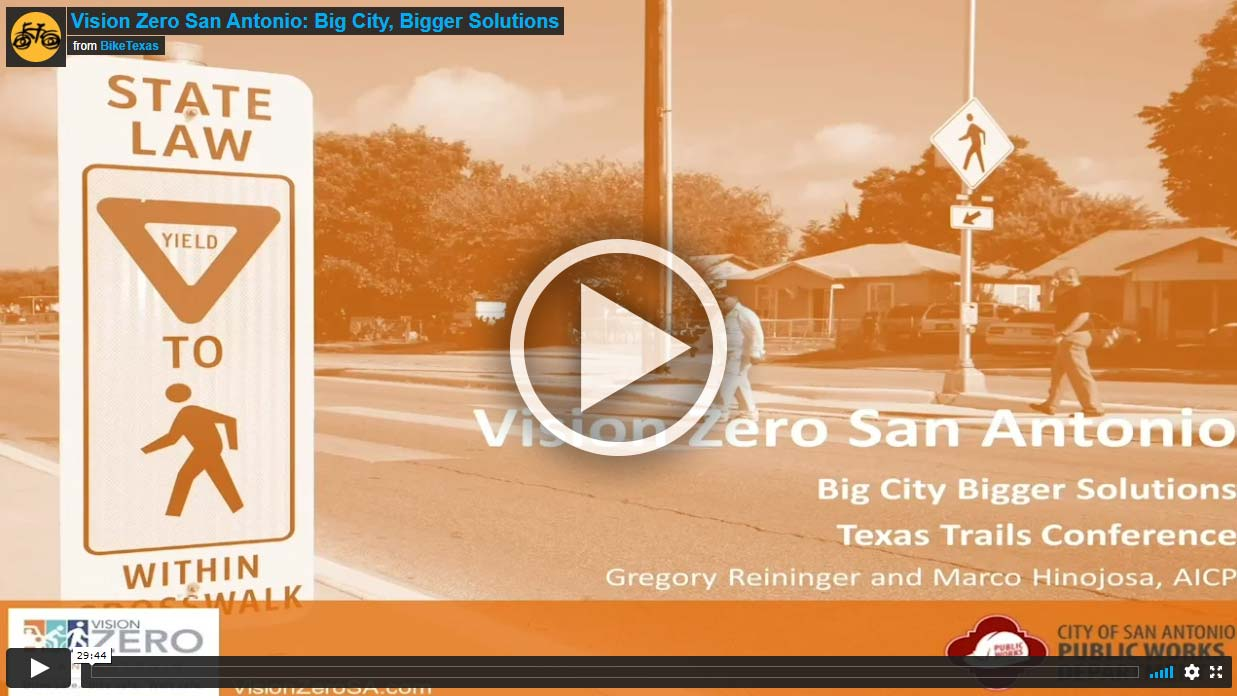 Video - Vision Zero San Antonio: Big City, Bigger Solutions