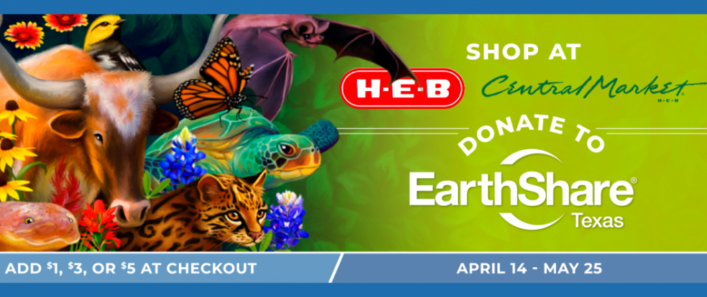 Give Back When You Get Groceries with HEB and Earthshare of Texas